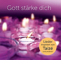 Gott stärke Dich – CD